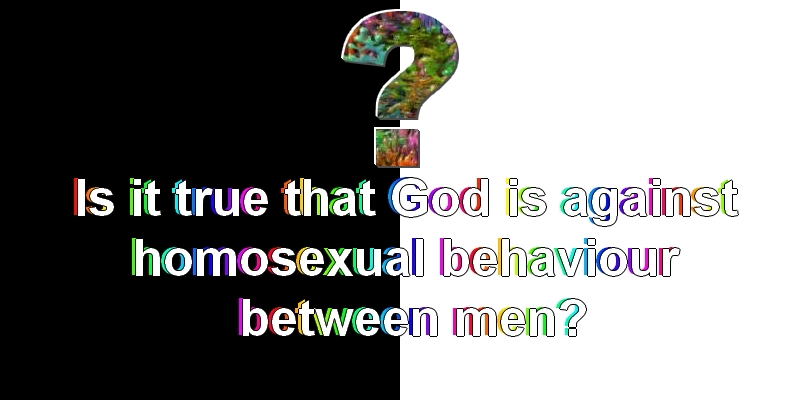 Why does God hate gay men?