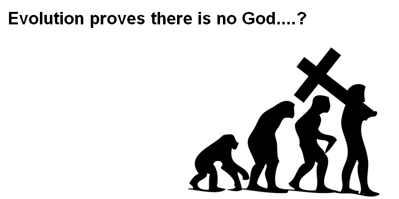 Evolution proves there's no God?